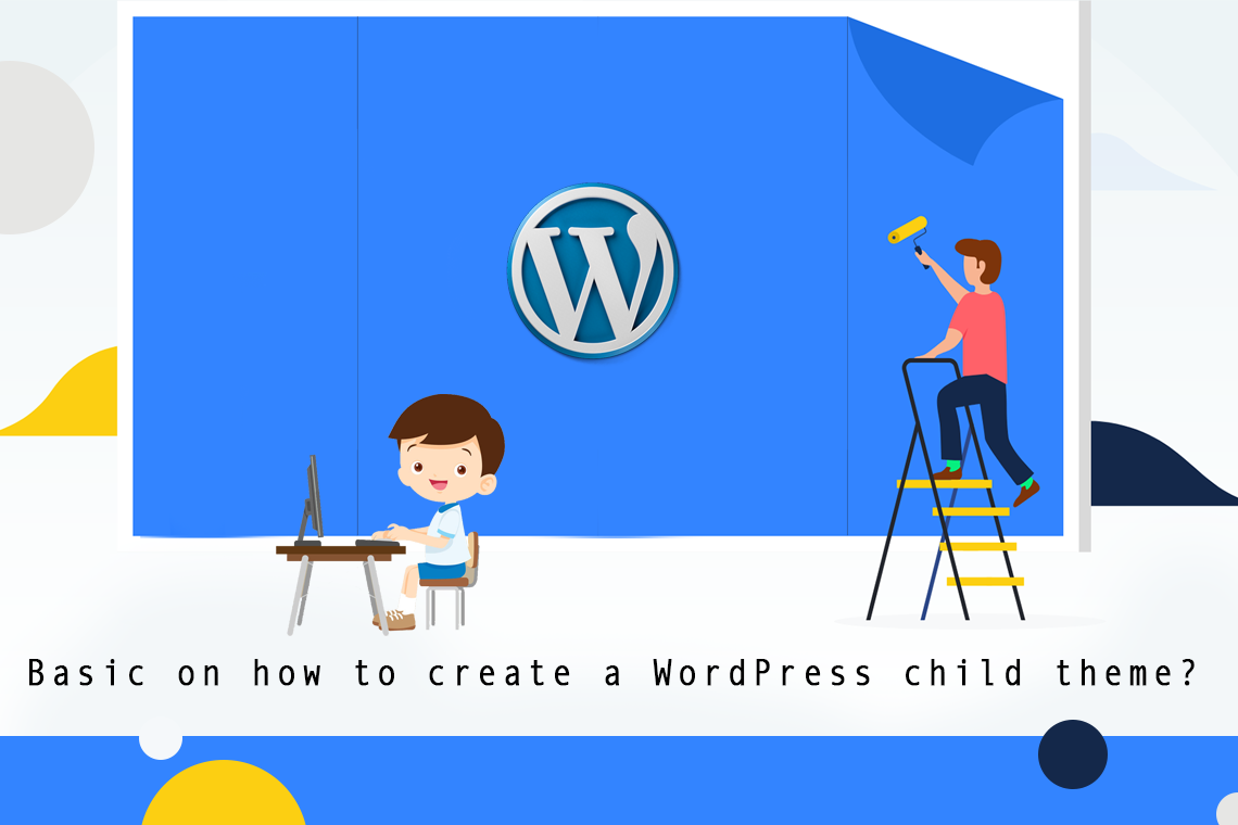 Create and Customize a WordPress Child Theme